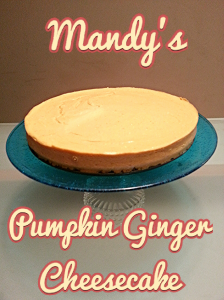 Mandy's Pumpkin Ginger Cheesecake