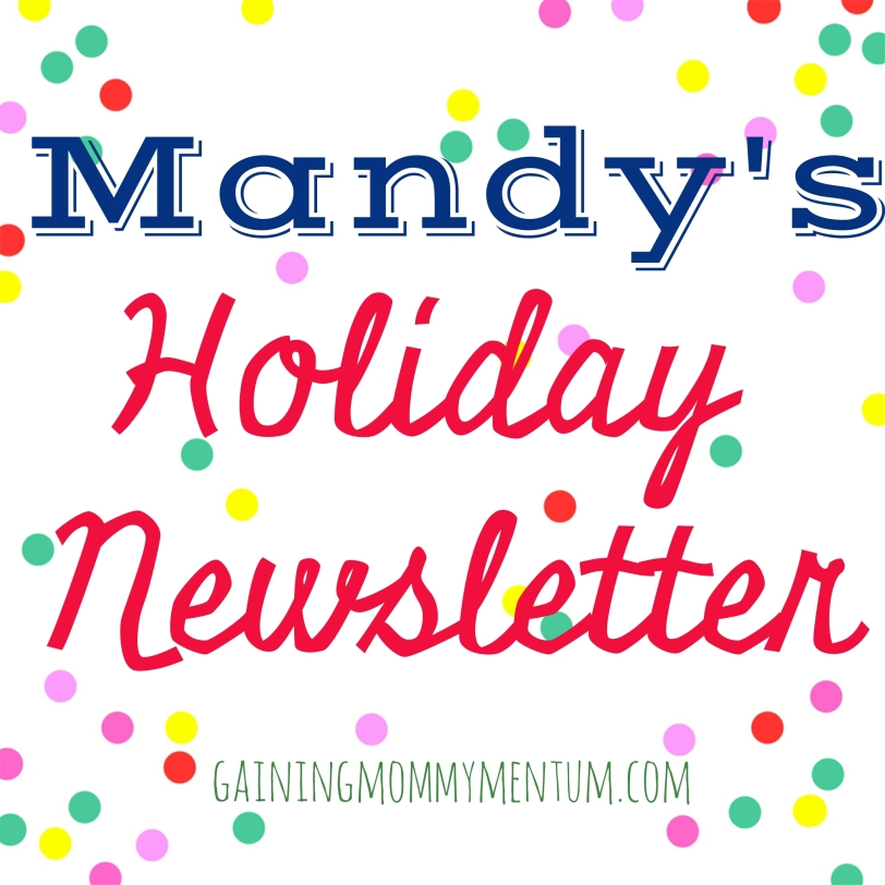 Mandy's holiday newsletter